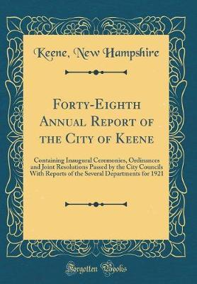 Forty-Eighth Annual Report of the City of Keene by Keene New Hampshire