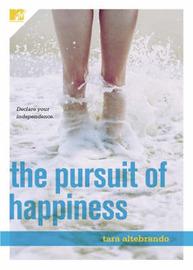 The Pursuit of Happiness by Tara Altebrando