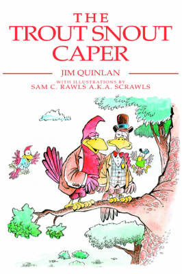 The Trout Snout Caper by Jim Quinlan image