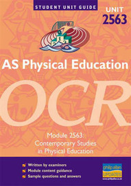 AS Physical Education OCR: Contemporary Studies in Physical Education: Unit 2563 by Symond Burrows image