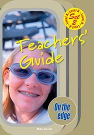 On the edge: Level A Set 2 - Teacher Book by Mike Gould image