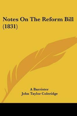 Notes On The Reform Bill (1831) by A Barrister image
