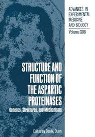 Structure and Function of the Aspartic Proteinases