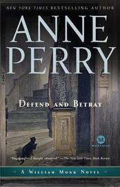 Defend and Betray by Anne Perry (Head of St. Giles Junior School in Warwickshire, UK)