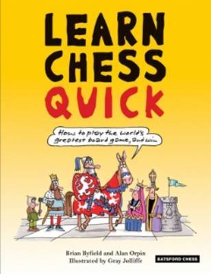 Learn Chess Quick by Brian Byfield image