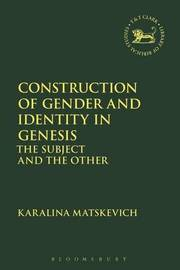 Construction of Gender and Identity in Genesis by Karalina Matskevich
