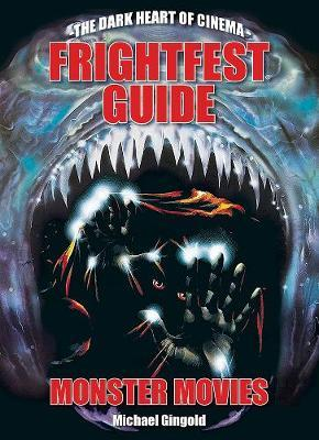 The Frightfest Guide To Monster Movies