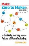 Zero to Maker 2e by David Lang