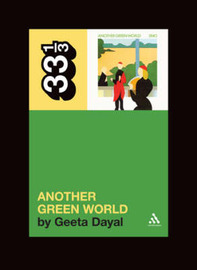 """Brian Eno's """"Another Green World"""" by Geeta Dayal"""
