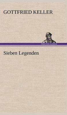 Sieben Legenden by Gottfried Keller