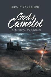 God's Camelot by Edwin Zackrison