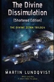 The Divine Dissimulation (Shortened Edition) by Martin Lundqvist image