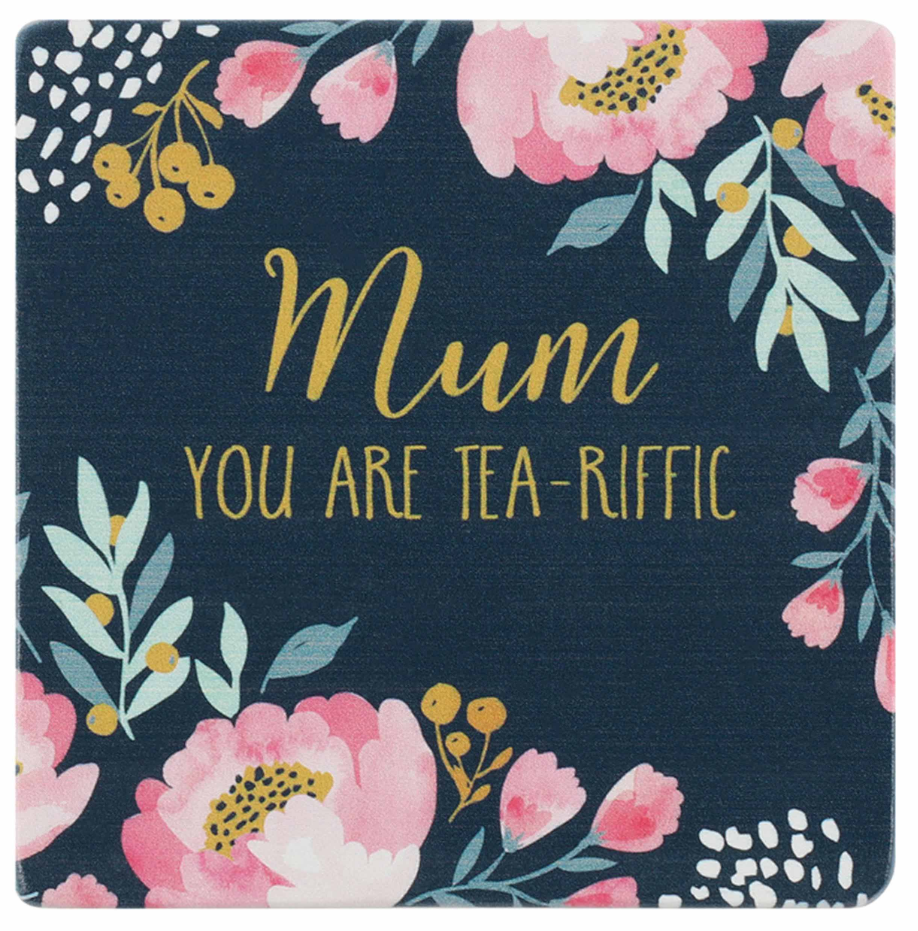 Mum You Are Tea-Riffic Coaster image