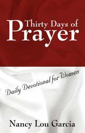 Thirty Days of Prayer by Nancy Lou Garcia image