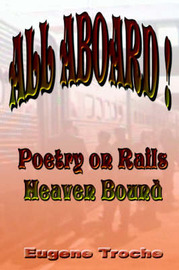 All Aboard! Poetry on Rails - Heaven Bound by Eugene Troche image