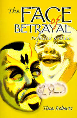 The Face of Betrayal: Promises Broken by Tina M. Roberts image