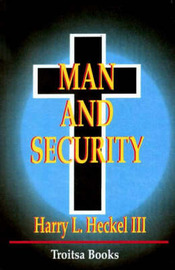 Man and Security by Harry L. Heckel image