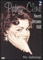 Sweet Dreams Still - The Patsy Cline Anthology on DVD