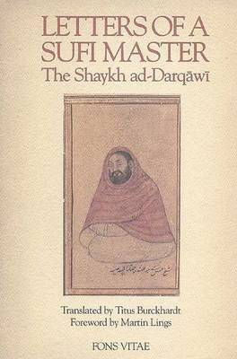 Letters of a Sufi Master by Ad-Darqawi,Shaikh al-'Arabi