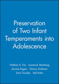 Preservation of Two Infant Temperaments into Adolescence by Nathan A Fox image