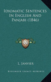 Idiomatic Sentences in English and Panjabi (1846) by L Janvier