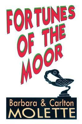 Fortunes of the Moor by Carlton Barbara Molette