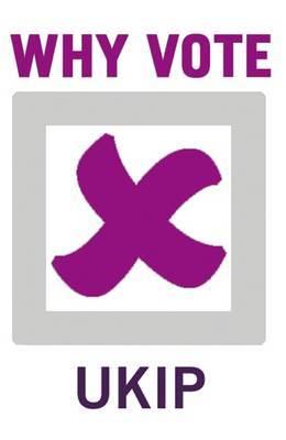 Why Vote UKIP?