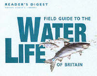 Field Guide to the Water Life of Britain by Reader's Digest image