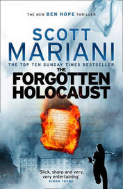 The Forgotten Holocaust by Scott Mariani
