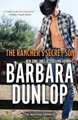 The Rancher's Secret Son by Barbara Dunlop image
