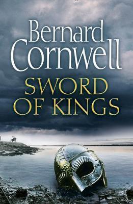Sword of Kings by Bernard Cornwell image