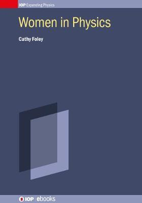 Women in Physics by Cathy Foley