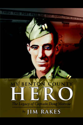 My Benton County Hero by Jim Rakes image