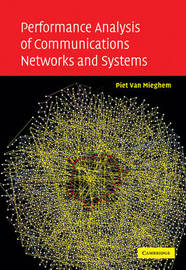 Performance Analysis of Communications Networks and Systems by Piet Van Mieghem image