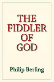 The Fiddler of God by Philip Berling image