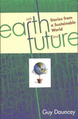 Earthfuture by Guy Dauncey