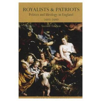 Royalists and Patriots by J.P. Sommerville