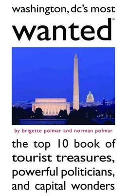 Washington Dc's Most Wanted (TM) by Brigette Polmar image