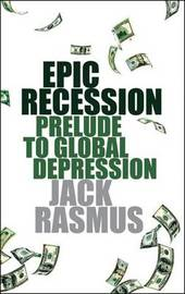 Epic Recession by Jack Rasmus image