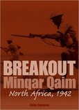 Breakout Minqar Qaim North Africa 1942 by Colin Cameron