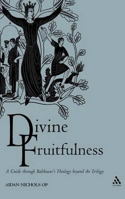 Divine Fruitfulness by Aidan Nichols image