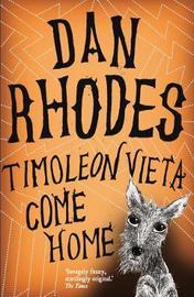 Timoleon Vieta Come Home by Dan Rhodes image