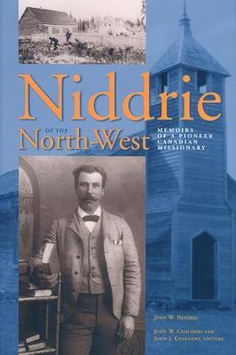 Niddrie of the North-West by John W. Niddrie