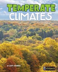 Temperate Climates by Cath Senker