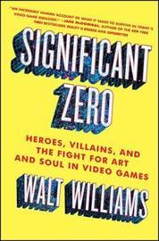Significant Zero by Walt Williams