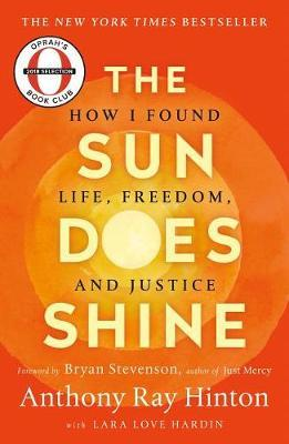 The Sun Does Shine by Anthony Ray Hinton