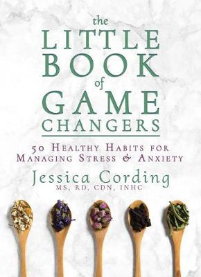 The Little Book of Game Changers by Jessica Cording