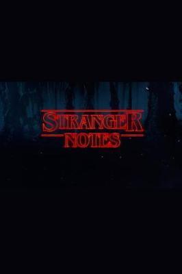 Stranger Notes by Robot