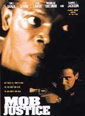 In The Line Of Duty - Mob Justice on DVD