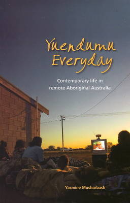 Yuendumu Everyday by Yasmine Musharbash image